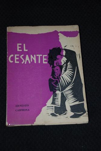 Guillermo Deisler Ilustraciones El Cesante Ernesto Carmona | Mercado Libre