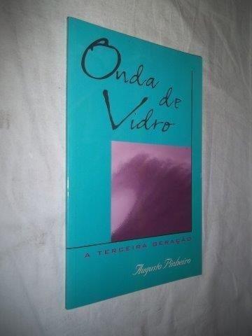 Augusto Pinheiro - Onda De Vidro - Literatura Nacional