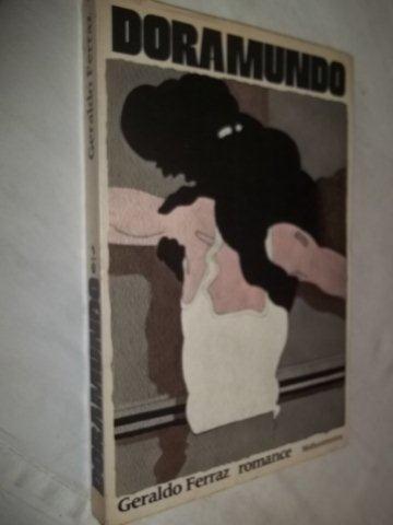 Livro - Geraldo Ferraz - Doramundo - Literatura Nacional