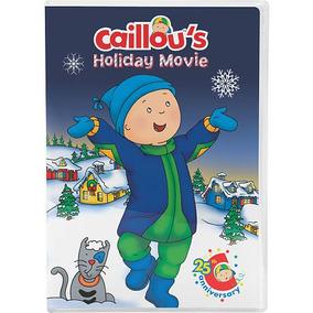 De Caillou Holiday Película - 25 Aniversario De Dvd