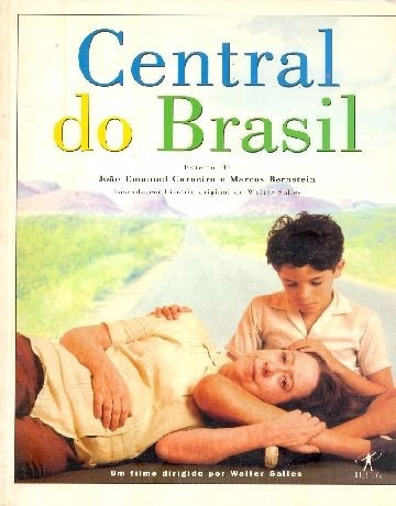 Central Do Brasil - O Livro - Editora Objetiva