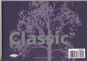Manual Proprietário Corsa Classic 2010 C/suplementos E Bolsi