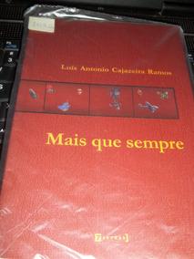 Mais Que Sempre Uma Antologia Autografado Luis A C Ramos