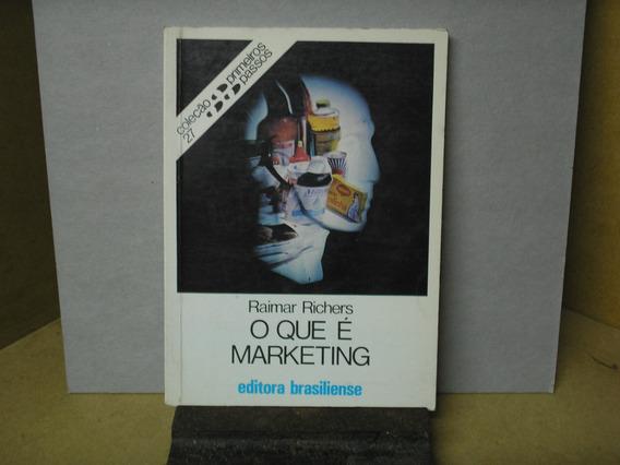 O Que É Marketing - Raimar Richers