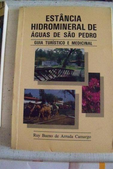 Estância Hidromineral De Águas De São Pedro - Ruy