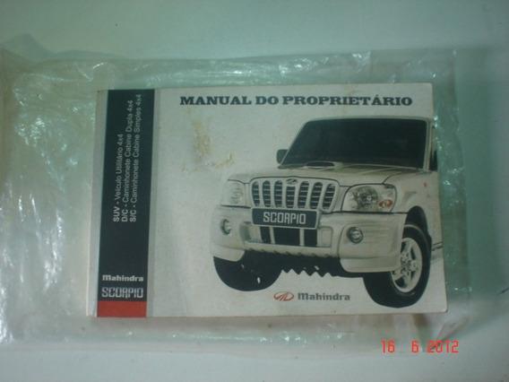 Manual Mahindra Scorpio Original Suv 4x4 Proprietario Cabine