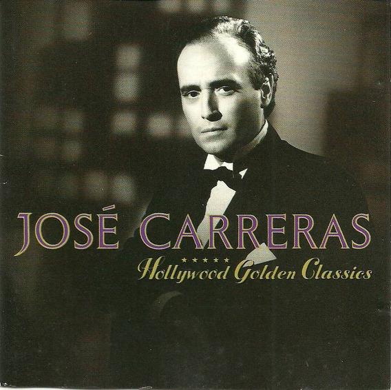 José Carreras - Hollywood Golden Classics