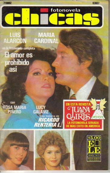 Fotonovela Chicas: Luis Alarcon,maria Cardinal,rosa Maria P.