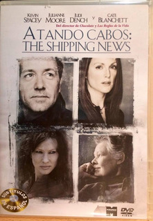 Atando Cabos: The Shipping News / Kevin Spacey Dvd Original