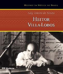 Heitor Villa-lobos - Mestres Da Música No Brasil