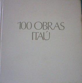 Livro - 100 Obras Itau