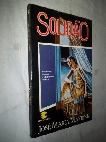 José Maria Mayrink - Solidão - Literatura Nacional