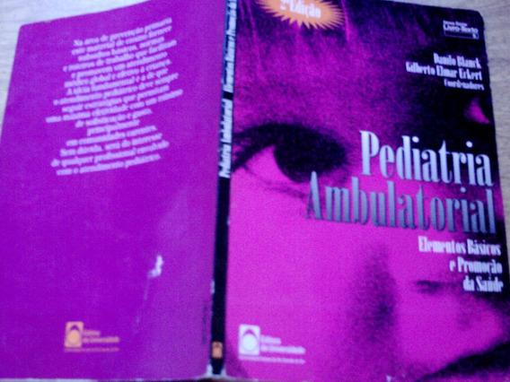 Pediatria Ambulatorial, De Danilo Blanck E Gilberto Eckert