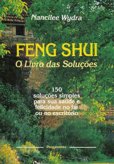 Feng Shui - O Livro Das Soluções (esoterismo/ocultismo)