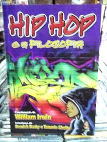 Hip Hop E A Filosofia Livro