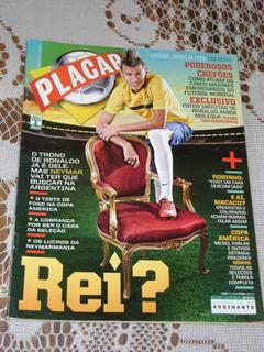 Revista Placar Rei ?