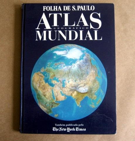 Atlas Geográfico Mundial - Folha De S. Paulo - The Ny Times