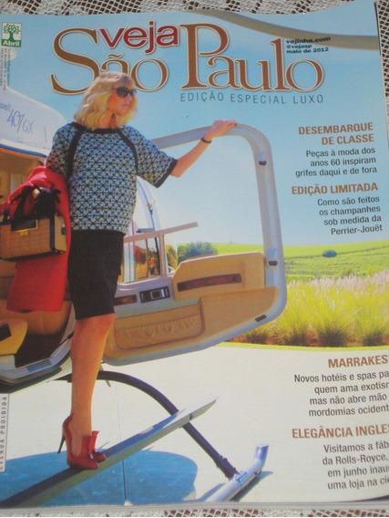 Revista Veja São Paulo Edição Especial De Luxo Maio 2012