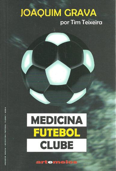 Medicina Futebol Clube - Joaquim Grava - Autografado