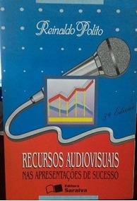 Recursos Audiovisuais Nas Apresentações De Sucesso Polito