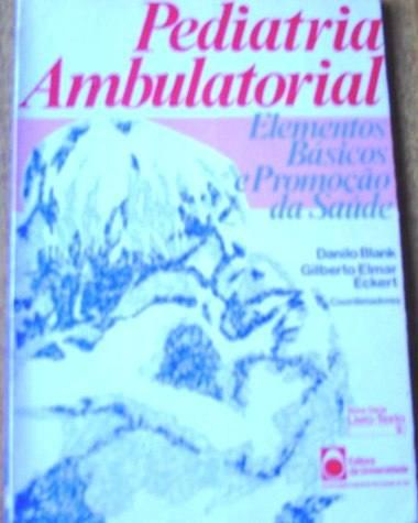 Pediatria Ambulatorial, De Danilo Blank E Gilberto E. Eckert