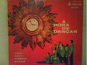 Lp Norberto Baldauf E Seu Conj. Melódico - A Hora De Dançar