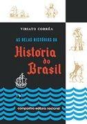 As Belas Histórias Da História Do Brasil