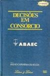 Decisões Em Consórcio, Sylvio Capanema De Souza