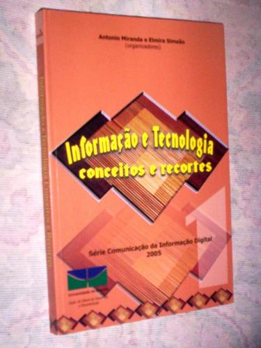 Informação E Tecnologia Conceitos E Recortes Antonio Miranda
