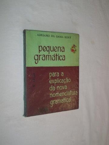 Pequena Gramática ¿ Nova Nomenclatura Gramatical ¿ Adriano