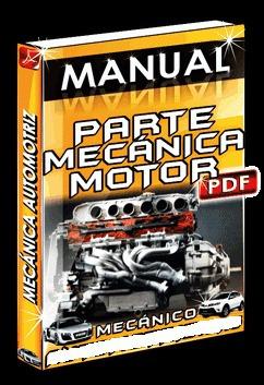 Manual Parte Mecánica Del Motor En Pdf