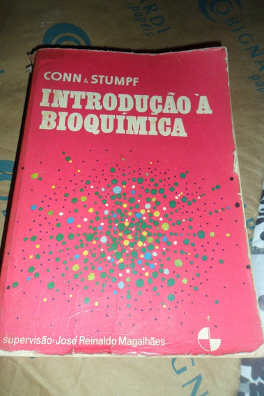 Introdução À Bioquímica - Conn & Stumpf