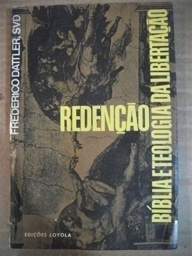 * Livro Redenção Biblia Eteologia Da Libertação Frederico