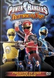 Power Rangers Tempestade Ninja - Prelúdio De Uma Tempestade
