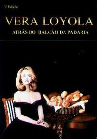 Atrás Do Balcão Da Padaria - Vera Loyola - Receitas - 1998