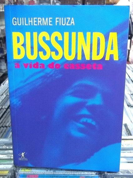 Bussunda A Vida Do Casseta Biografia Livro Frete 20,00