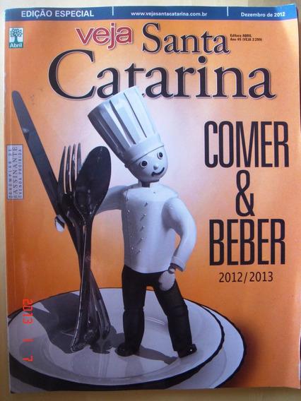 Veja N.2299 12/2012 Santa Catarina Comer E Beber 2012/13