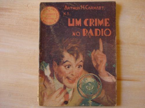 Livro Um Crime No Rádio Arthur H. Carhart Imprensa Moderna