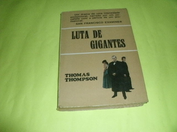 Livro Luta De Gigantes Thomas Thompson Usado R.656