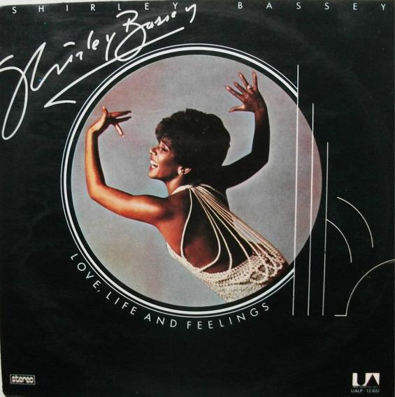Lp Shirley Bassey-love,life And Feelings-1976-bom Estado.