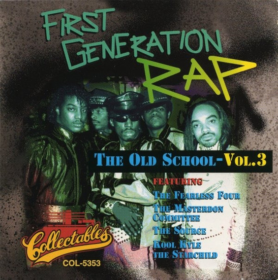 Cd First Generation Rap Vol. 3 (1994)