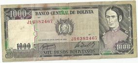 Cédula Original De 1000 Pesos Boliviano Série De 1982
