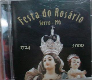 Cd : Festa Do Rosario - Serra - Minas Gerais - B102