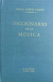Livro - Dicionário Da Música Em Espanhol-della Corte Y Gatti