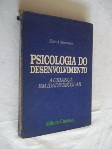 * Livro Psicologia Do Desenvolvimento - Ellen Strommen