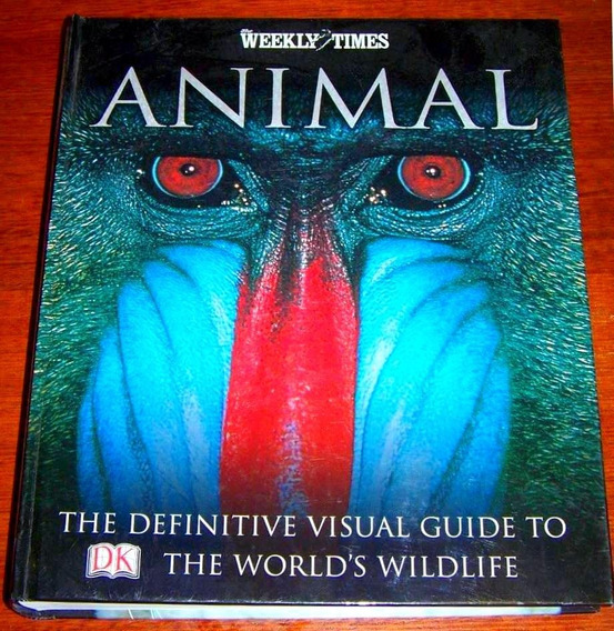 Animal: The Definitive Visual Guide / Mamíferos / Aves /