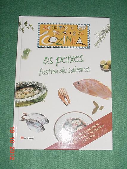 * Os Peixes - Festim De Sabores - Todo Ilustrado *