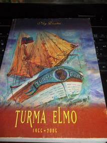 Livro Turma Elmo Ney Dantas