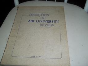Seleções Da Air University Review Espaço E Tecnologia Iv