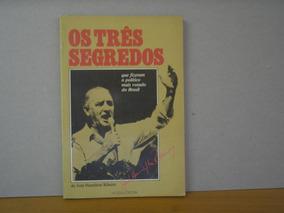 Os Três Segredos - José Hamilton Ribeiro